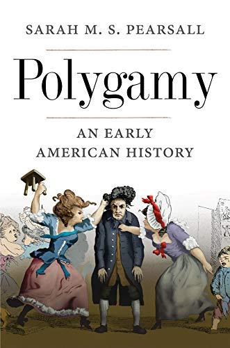 Polygamy An Early American History